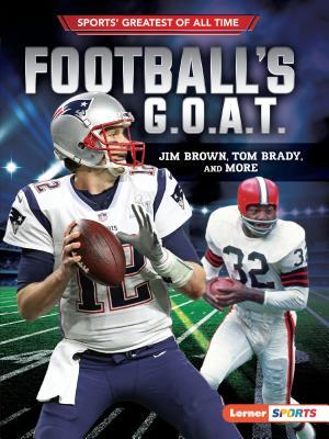 Football's G.O.A.T.: Jim Brown, Tom Brady, and More - Levit, Joe