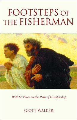 Footsteps of the Fisherman - Walker, Scott