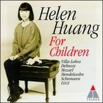 For Children - Helen Huang (piano)