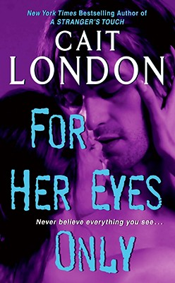 For Her Eyes Only - London, Cait