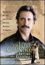 For Love or Country: The Arturo Sandoval Story - Joseph Sargent