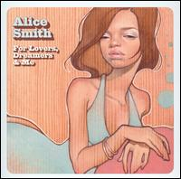 For Lovers, Dreamers & Me - Alice Smith