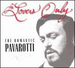 For Lovers Only: The Romantic Pavarotti (Includes Bonus CD)