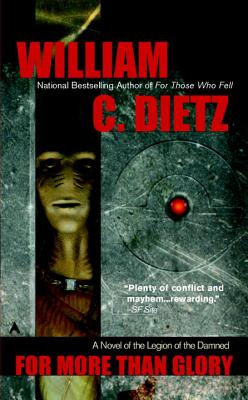 For More Than Glory - Dietz, William C