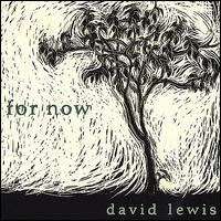 For Now - David Lewis