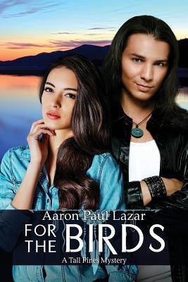 For the Birds - Lazar, Aaron Paul