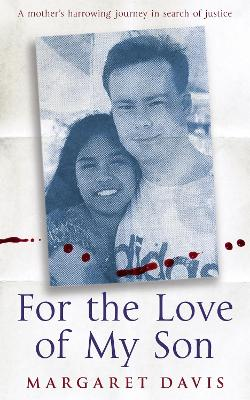 For the Love of My Son - Davis, Margaret, and Ross-Macdonald, Jane