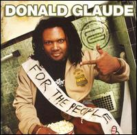 For the People: Live at Ruby Skye - Donald Glaude