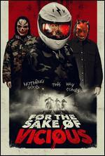 For the Sake of Vicious [Blu-ray]