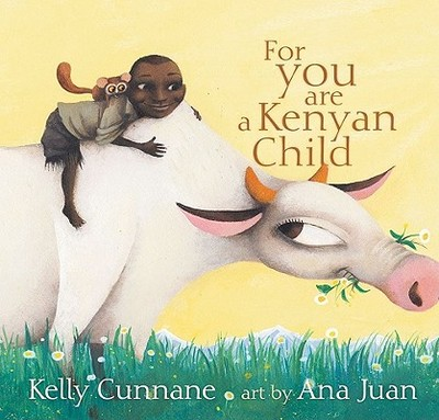 For You Are A Kenyan Child - Cunnane, Kelly
