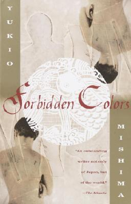 Forbidden Colors - Mishima, Yukio, Professor, and Marks, Alfred H (Translated by)