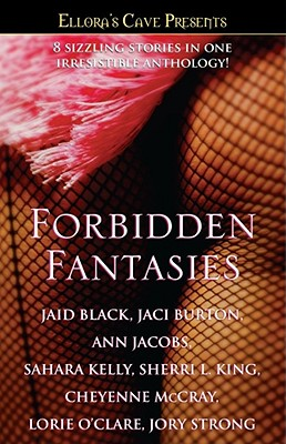 Forbidden Fantasies - Black, Jaid, and Strong, Jory, and Jacobs, Ann