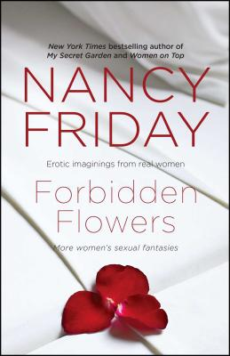 Forbidden Flowers: More Women's Sexual Fantasies - Friday, Nancy