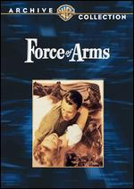 Force of Arms - Michael Curtiz
