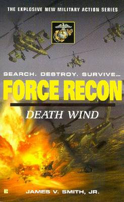 Force Recon: Death Wind: Death Wind - Smith, James V.