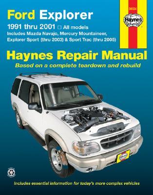 Ford Explorer: 1991-2001 - Haynes, John