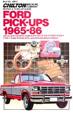 Ford Pick-Ups 1965-86 - Chilton Automotive Books, and The Nichols/Chilton, and Chilton
