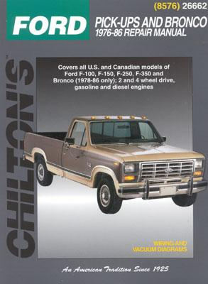 Ford Pick-Ups and Bronco, 1976-86 - Chilton Automotive Books, and The Nichols/Chilton, and Chilton