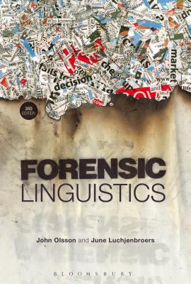 Forensic Linguistics - Olsson, John, and Luchjenbroers, June
