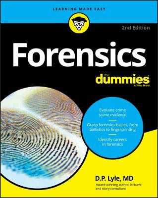 Forensics For Dummies - Lyle, Douglas P.