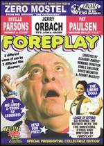 Foreplay - Bruce Malmuth; John G. Avildsen; Robert McCarty