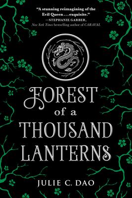 Forest of a Thousand Lanterns - Dao, Julie C