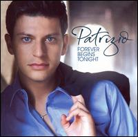 Forever Begins Tonight [2007] - Patrizio Buanne