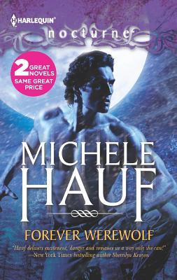 Forever Werewolf: Moon Kissed - Hauf, Michele