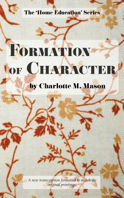 Formation of Character - Mason, Charlotte M