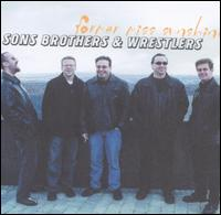 Former Miss Sunshine - Sons, Brothers & Wrestlers