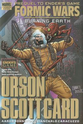 Formic Wars: Burning Earth - Card, Orson Scott (Text by), and Johnston, Aaron (Text by)