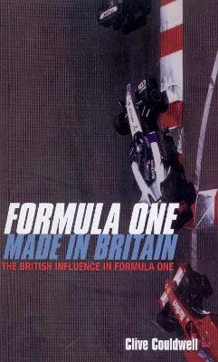 Formula One: Made In Britain - Couldwell, Clive