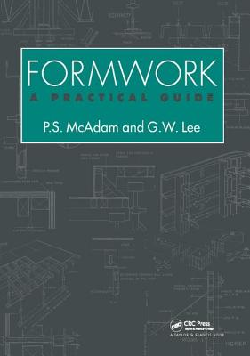 Formwork: A practical guide - Lee, Geoffrey