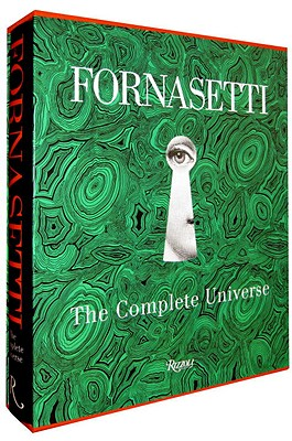 Fornasetti: The Complete Universe - Fornasetti, Barnaba (Editor), and Branzi, Andrea (Introduction by), and Casadio, Mariuccia