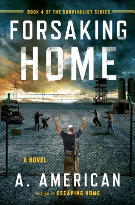 Forsaking Home - American, A
