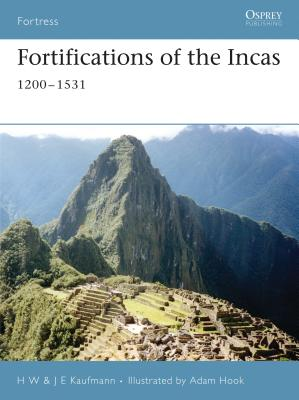 Fortifications of the Incas - Kaufmann, H W