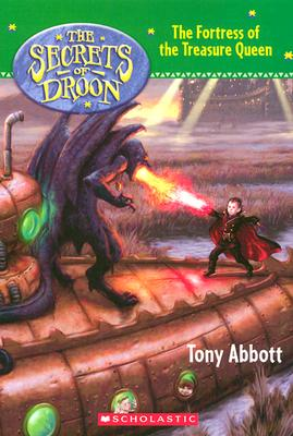 Fortress of the Treasure Queen - Abbott, Tony