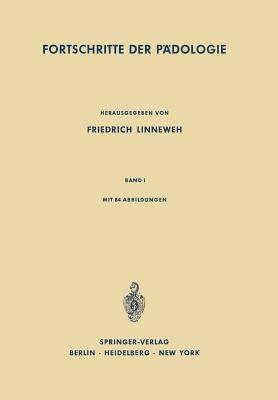 Fortschritte Der Padologie: Band I - Linneweh, Friedrich (Editor)