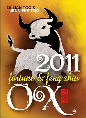 Fortune & Feng Shui Ox - Too, Lillian, and Too, Jennifer