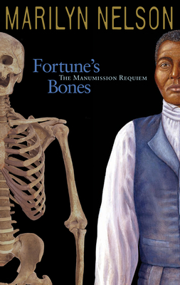 Fortune's Bones: The Manumission Requiem - Nelson, Marilyn