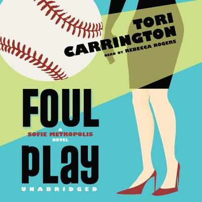 Foul Play - Carrington, Tori, and Rogers, Rebecca (Read by)