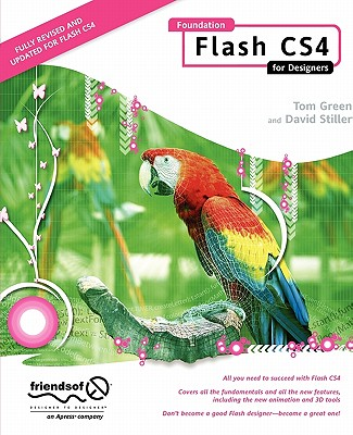 Foundation Flash CS4 for Designers - Green, Tom, and Stiller, David