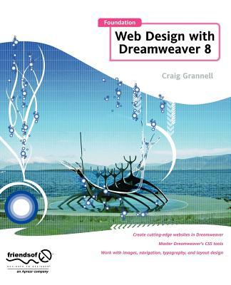 Foundation Web Design with Dreamweaver 8 - Grannell, Craig