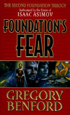 Foundation's Fear - Benford, Gregory