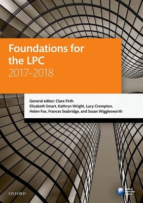 Foundations for the LPC 2017-2018 - Firth, Clare, and Smart, Elizabeth, and Wright, Kathryn