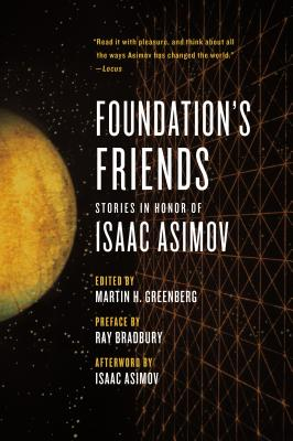 Foundation's Friends: Stories in Honor of Isaac Asimov - Greenberg, Martin H