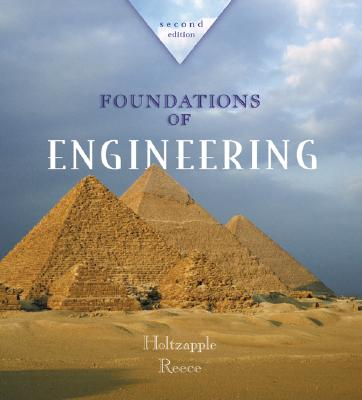 Foundations of Engineering - Holtzapple, Mark T, and Reece, W Dan, and Holtzapple Mark