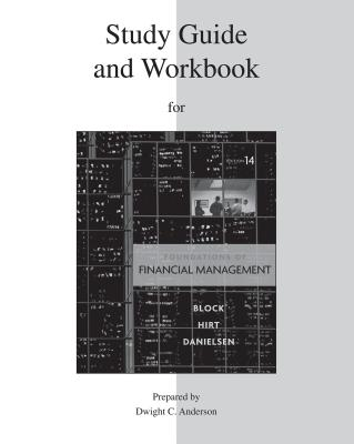 Foundations of Financial Management, Study Guide and Workbook - Block, Stanley B, Professor