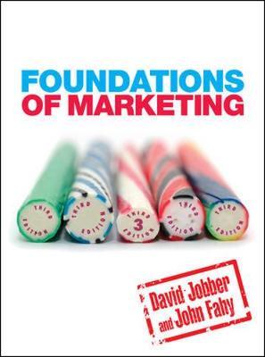 Foundations of Marketing - Jobber, David, and Fahy, John