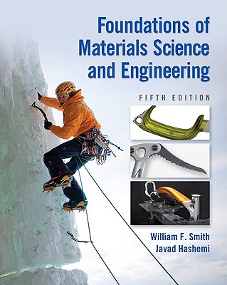 Foundations of Materials Science and Engineering - Smith, William F, Professor